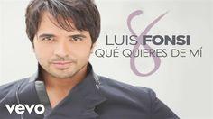 Luis Fonsi - ¿Qué quieres de mí?