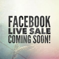 LIVE SALE!!!!! Thursday the 17th at 8:00pm come check out our sale thank your for all your support!!!