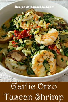 Garlic Orzo Tuscan Shrimp for Two is coated in a light and creamy Parmesan cheese sauce filled with Orzo Recipes, Shrimp Recipes For Dinner, Seafood Recipes, Cooking Recipes, Healthy Recipes, Fish Dinner, Seafood Dinner, Pasta With Seafood, Shrimp Dishes