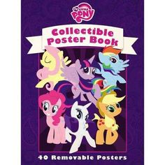 My Little Pony Collectible Poster Book: Collectible Poster Book