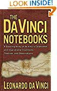 The Da Vinci Notebooks: A Dazzling Array of da Vinci's Celebrated and Inspirational Inventions Theories and Observations by Leonardo da Vinci (Author) Emma Dickens (Editor) US Biographies, Memoirs, Inventions, Editor, Notebooks, Kindle, Author, Inspirational, History
