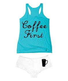 Look at this Tahiti Blue 'Coffee First' Tank & White Hipster on #zulily today!