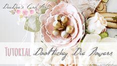 Tutorial Video DooHickey Die Flower