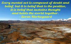 The power of belief by Soren Kirkgaard.