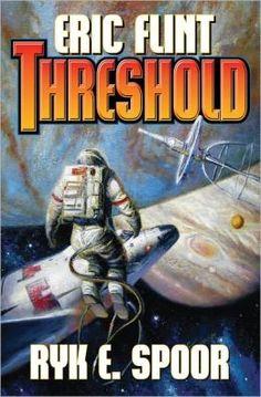 Threshold by Eric Flint, Ryk E. Spoor
