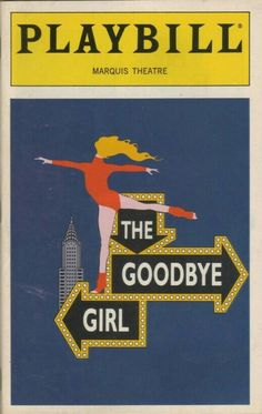 """Theatre Programme from the Premiere Broadway Production of the Neil Simon / Marvin Hamlisch / David Zippel musical """"The Goodbye Girl,"""" which performed from February 13 thru August 15, 1993 at the Marquis Theatre. Bernadette Peters and Martin Short starred in the production."""