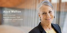 Alice Walton - Net Worth : $ 34.6 billion