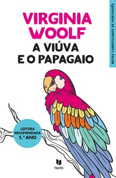 A Viúva e o Papagaio Virginia Woolf, Kindle, Free Library, Recommended Books, Parrot, Best Books, Children's Literature, Reading, Goals