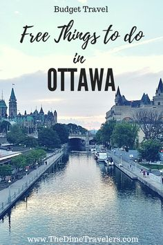 Awesome Free Things to do in Ottawa for your next Budget Trip Sanibel Island, Toronto Canada, Montreal Canada, Quebec, Amazing Destinations, Travel Destinations, Vancouver, Florida, Restaurant