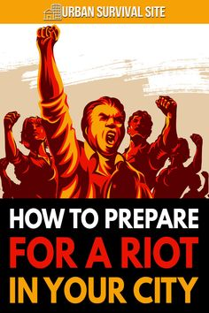Many factors indicate that civil unrest in the U.S. is going to get worse. Here's how to keep yourself and your family safe during a riot.