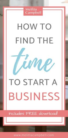 I've seen a lot of aspiring entrepreneurs hold back from starting their own business. The reason? They fear they don't have enough time to invest in its success. If this is your issue too – you're in the right place! Here is how you can find the time Business Planning, Business Tips, Online Business, Business School, How To Start A Blog, How To Make Money, Time Management Tips, Business Management, Starting Your Own Business