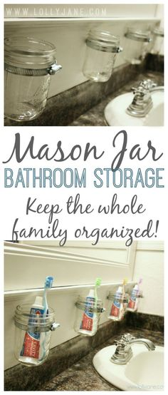 Stay organized! Mason jar bathroom storage. Easy to install! No fighting kids! {lollyjane.com}