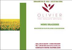 Plats du jour - Menu Brasserie Semaine du 23/05 au 27/05 contact@hotel-olivier.com  Tél: + 352 313 666 View menu click link http://hotel-olivier.com/wp/plats-du-jour-suggestions-menu-brasserie/