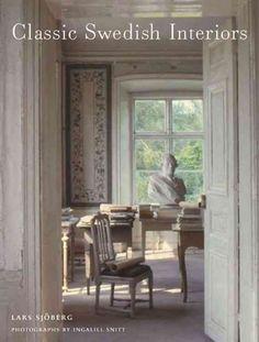 Classic Swedish Interiors: The Houses of Lars Sjoberg