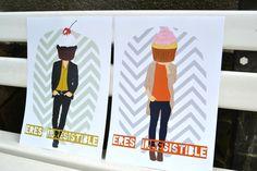 Lámina Irresistible  www.amaigaberria.com Lámina romántica, divertida y amorosa. Love, amor, pareja, cupcake.