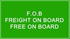 FOB INCOTERM FOR EXPORT AND IMPORT
