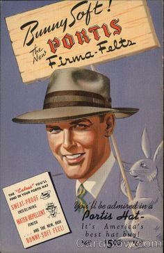 1940's Hat Advertising: Bunny Soft! The New Portis Firma-Felts