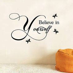 Believe in Yourself Removable Wall Sticker Wall Decal for Living Room Home Decor