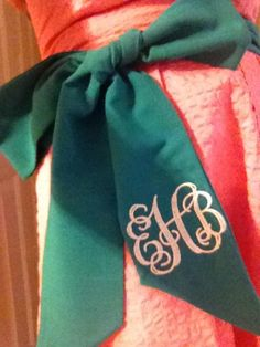 Grea monogramed sash to be tied on anything from a dress, shorts to jeans..