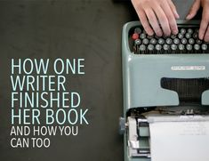 Writing a book isn't easy—but it's definitely possible. Check out this story of how one writer started and finally finished her book.