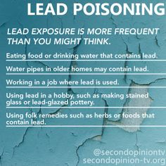 Lead Poisoning Infographic -- designed by Cindy George for and WXXI Public Broadcasting Public Television, Television Program, Cindy George, Health Diet, Health Care, Lead Poisoning, Making Stained Glass, Take Charge, Water Pipes
