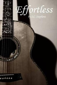Effortless by SC Stephens - Book 2 in Series !  5 BIG STARS !!!