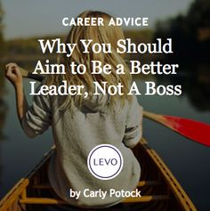 #Ask4More | Leadership | Why you should aim to be a better leader, not a boss.