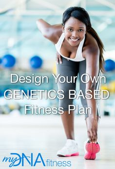 Design Your Own Genetically-Based Workout Routine Today! Learn more at http://www.dnaspectrum.com/lifestyle Change your approach to health today. #dnaspectrum #DNA #health #fitness