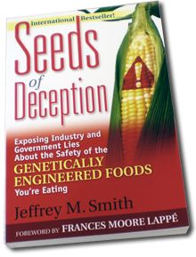 Seeds of Deception by Jeffrey M Smith