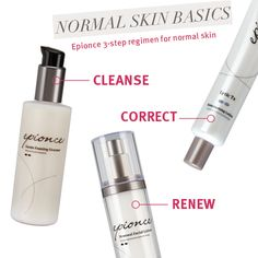 #Epionce 101: try these products for normal & combination skin. 