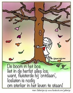 Een mooie tekst over 'loslaten'... Happy Quotes, Me Quotes, Funny Quotes, Funny Pics, Coaching, Outing Quotes, Dutch Quotes, One Liner, Happy Thoughts
