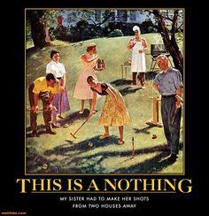croquet-in-the-back-yard-pick-on-siblings-demotivational-posters-1331936712.jpg (638×660)