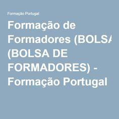 Formação de Formadores (BOLSA DE FORMADORES) - Formação Portugal
