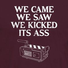 """We Came, We Saw, We Kicked Its Ass. This tribute t-shirt is inspired by the 1984 movie """"Ghostbusters"""" #tshirt $19.99"""