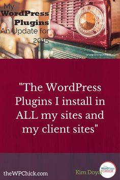 The #WordPress plugins I'm Using – An Update for 2015 - [DOWNLOAD] - All the #plugins are neatly packed for you on a PDF download. Find out what I use for my sites AND my client sites. via The WordPress Chick / Kim Doyal