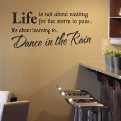 Perfect Are You Interested In Our Dance In The Rain Quote Wall Sticker? With Our  Dance In The Rain Wall Lettering You Need Look No Further.