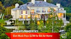Private Properties: Elon Musk Buys $17M Estate (VIDEO) Private Property, Elon Musk, Bel Air, Real Estate, Mansions, House Styles, Home Decor, Decoration Home, Manor Houses