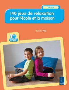 140 jeux de relaxation pour l'école et la maison, permet aux enseignants, éducateurs, animateurs et parents, de mettre en place des jeux simples pour détendre et relaxer les enfants de 3 à 11, à l'école, en centre de loisir, comme à la maison.