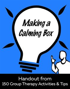 This handout is great for children and adults to help self-regulate extreme emotions. It is one thing to think about something, but another to provide an alternate activity or tangible soothing touchstone. Tangible objects give immediate comfort and can serve as a distraction, as well as offering alternative activities. For more practical mental health handouts and worksheets visit  http://www.belmontwellness.com/150-group-therapy-activities-tips/