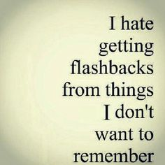 i always remember the bad ones more than the good ones