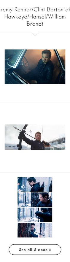 """Jeremy Renner/Clint Barton aka Hawkeye/Hansel/William Brandt"" by nerdbucket ❤ liked on Polyvore featuring marvel"