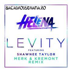 HELENA feat. Shawnee Taylor - Levity (Merk & Kremont Remix)