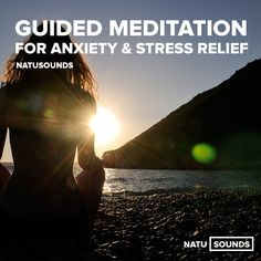 Guided #Meditation for #Anxiety & #Stress Relief…