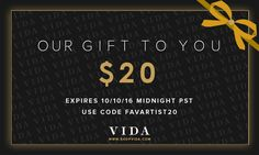 Hi, friends!  Enjoy a $20 merchandise credit, my gift to you! Use code FAVARTIST20 at checkout.  http://www.shopvida.com/collections/voices/frederico-maia  This gift card is only available until October 10th, 2016, Midnight PST.  Note: The purchase of VIDA gift boxes, media kits and cotton pocket squares are not eligible with this offer.  ❤