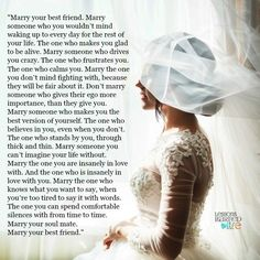 Lessons Learned in Life | Marry for the rest of your life.