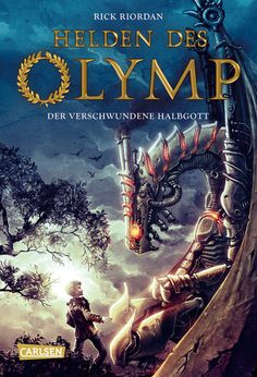 Heroes of Olympus German cover with Leo and Festus This cover is cooler than our American one...