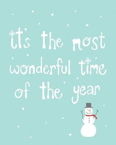It's the hap-happiest season of all! :) #songs #Christmas #sayings #quotes #winter #cute #snowman #prints #posters #fun