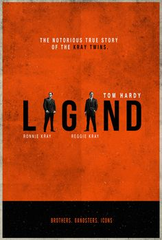 Legend - Alternative movie poster featuring Tom Hardy as the notorious Kray twins Ronnie and Reggie #GangsterMovie #GangsterFlick