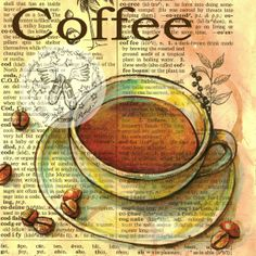 PRINT:  Coffee Drawing on Distressed, Dictionary Page