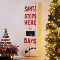 Santa Stops Here Countdown Sign | Kirkland's